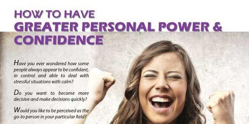 Free Talk - How to have Greater Power & Confidence