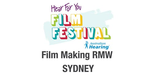 Hear For You Rock My World NSW 2020 Workshop #4 - Film-making!