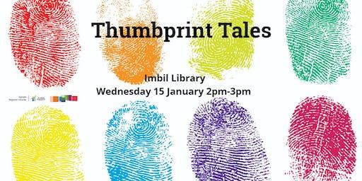 Thumbprint tales -  Imbil Library