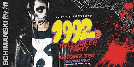 Vashtie Presents: 1992 Halloween Party 21+ tickets