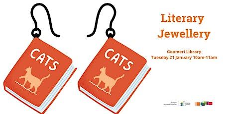 Literary Jewellery - Goomeri Library tickets