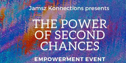 The POWER of Second Chances
