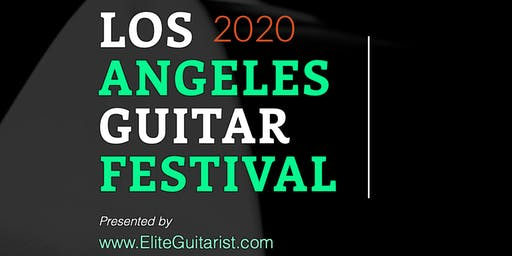 The Los Angeles Guitar Festival 2020