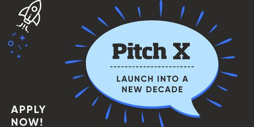 Pitch X - Launch into a new decade