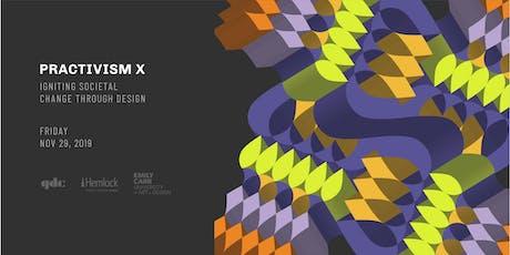 PRACTIVISM X: Igniting Societal Change Through Design tickets