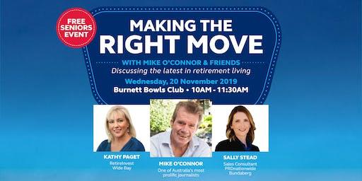 Argyle Gardens Bundaberg presents - Making the Right Move