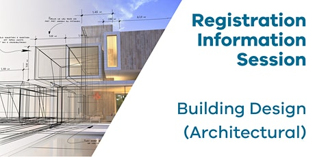 Registration Information Session: Building Design (Architectural) tickets