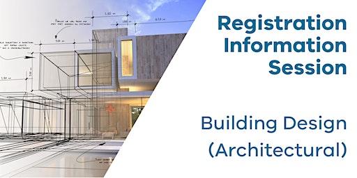Registration Information Session: Building Design (Architectural)
