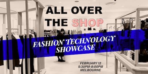 ALL OVER THE SHOP - A Fashion Tech Showcase