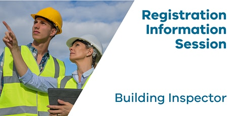 Registration Information Session: Building Inspector tickets