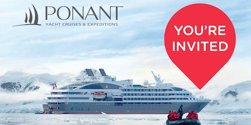 Luxury Expedition Cruising Event with PONANT Cruises!