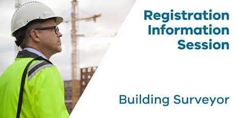 Registration Information Session: Building Surveyor  tickets