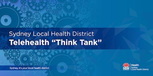 Sydney Local Health District - Telehealth Think Tank