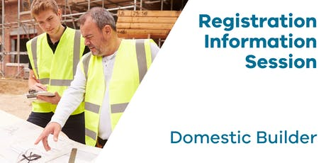 Registration Information Session: Domestic Builder tickets