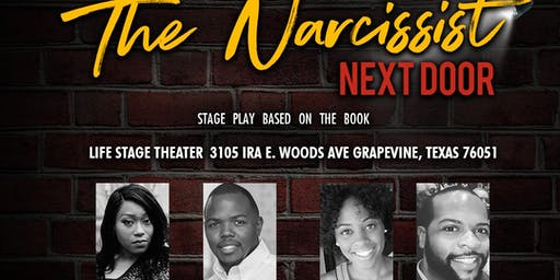 The Narcissist Next Door Stage Play