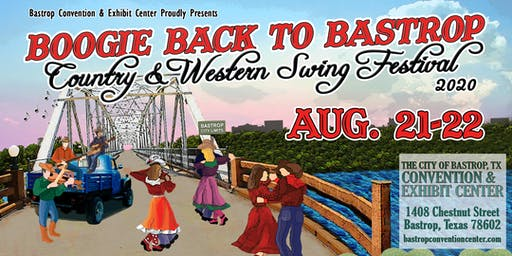 Boogie Back to Bastrop - Country & Western Swing Festival 2020