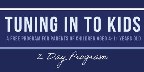 Tuning in to Kids - FREE parenting program tickets