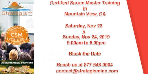 Certified Scrum Master (CSM) Training in Mountain View-Nov 23,24-2019