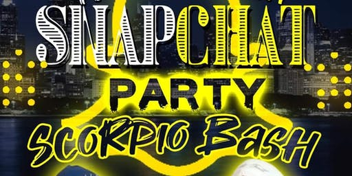 SNAPCHAT SCORPIO BASH PARTY
