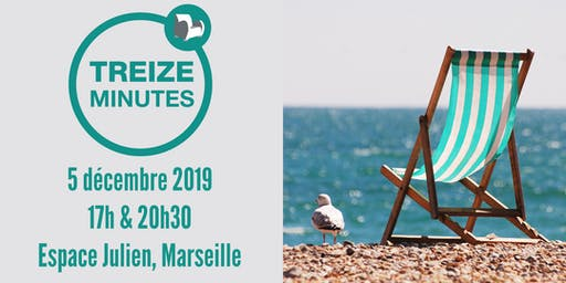 Treize Minutes Marseille 2019