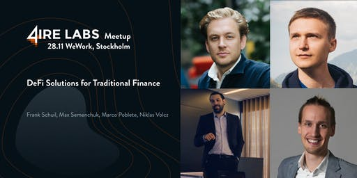 4IRE Meetup: DeFi Solutions for Traditional Finance
