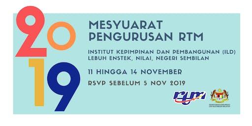 Mesyuarat Pengurusan RTM 2019