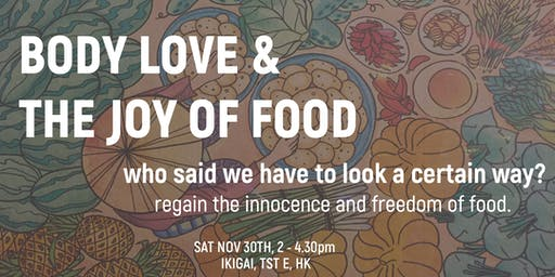 Body Love & the Joy of Food