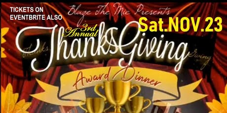 THANKSGIVING   DINNER   AND   AWARD BY BLAZE  THE  MIC   NY tickets