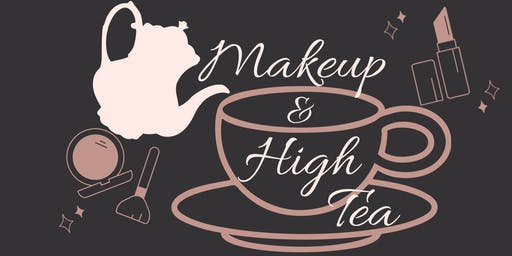 Makeup & Hightea