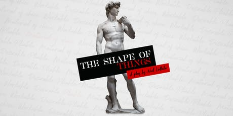 The Shape of Things Auditions tickets