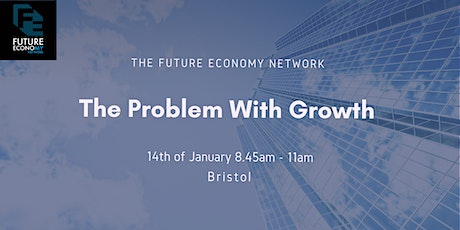 Business Breakfast: The Problem With Growth tickets