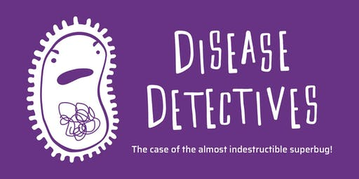 Disease Detectives: The case of the almost indestructible superbug