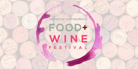 Friends of Jupiter Beach Food and Wine Festival tickets