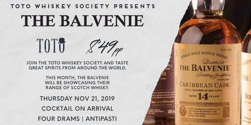 Toto Whiskey Society Presents - The Balvenie