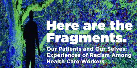 Our Patients and Our Selves Experiences of Racism Among Health Care Workers tickets