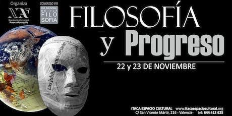 VIII Congreso por el Día Mundial de la Filosofía: FILOSOFÍA Y PROGRESO entradas