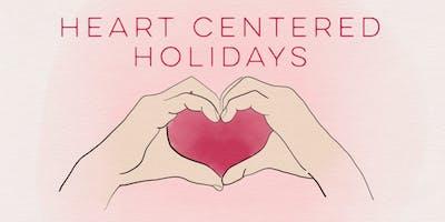 Heart Centered Holidays Workshop