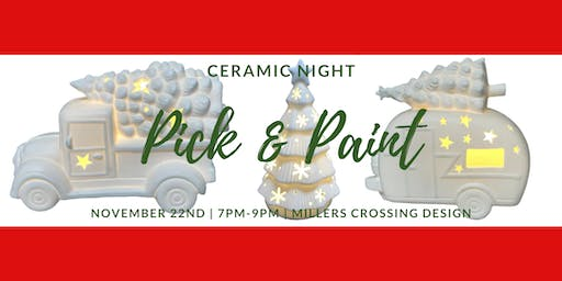 Ceramic Night: Pick and Paint