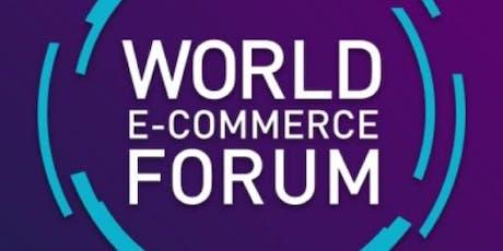 World E-Commerce Forum 2020 tickets