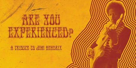 Are you Experienced? A Tribute to Jimi Hendrix tickets