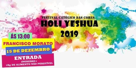 HOLI YESHUA 2019|Festival católico das cores ingressos