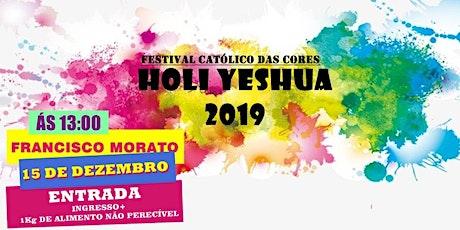 HOLI YESHUA 2019 Festival católico das cores ingressos