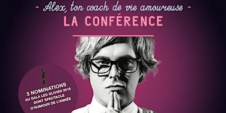 Alex Perron - ton coach de vie amoureuse – la conférence tickets