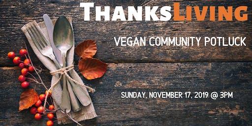 ThanksLIVING Vegan Community Potluck