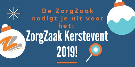 Kerstevent de ZorgZaak 2019! tickets