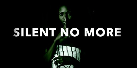 Silent No More tickets