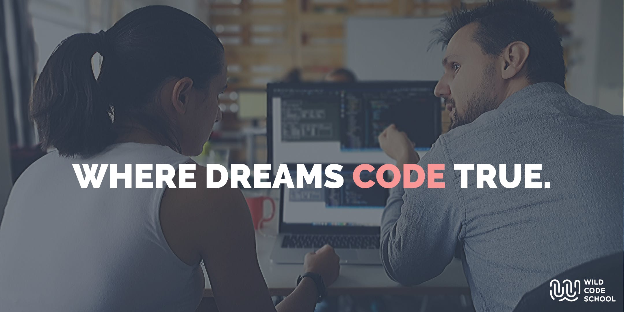 Is coding for me? Find out & get to know Wild Code School