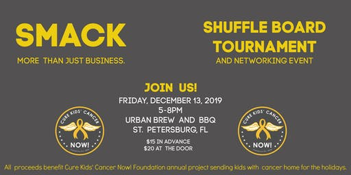SMACK Networking & Shuffleboard benefiting Cure Kids' Cancer Now! 501c3