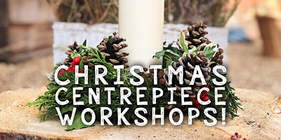 Christmas Centrepiece Workshop - 2 for £40
