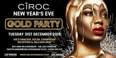 NYE  Ciroc Gold Party at The Lost Paradise 31.12.19
